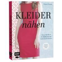 Kleider nähen: Das große Buch für mehr als 200 individuelle Kleider.